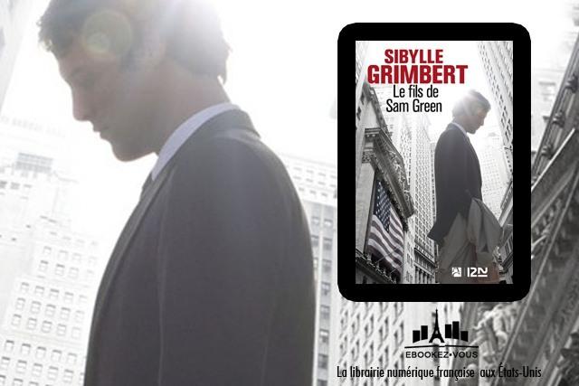 Ebook de la semaine : Le fils de Sam Green de Sibylle Grimbert