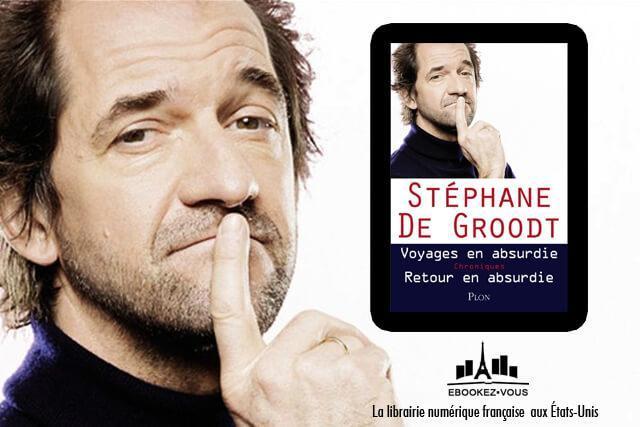 Ebook de la semaine : l'absurdie de Stéphane de Groodt