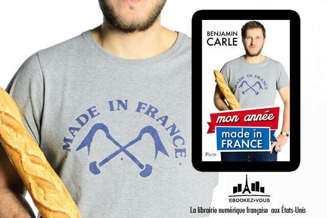 Ebook de la semaine : Mon année made in France, de Benjamin Carle 2