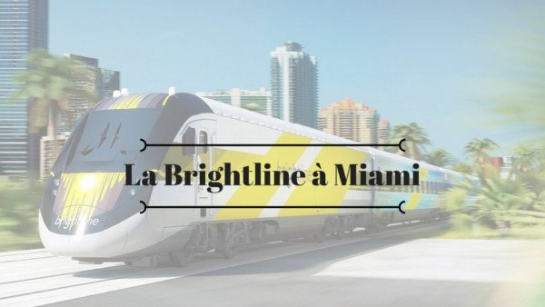 La Brightline à Miami