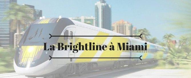 La Brightline à Miami