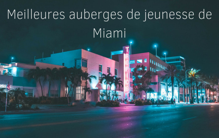 Meilleures auberges de jeunesse de Miami
