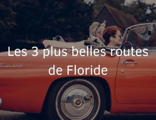 Les 3 plus belles routes de Floride