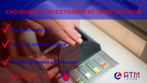 investir dans les distributeurs automatiques de billets et obtenir son visa
